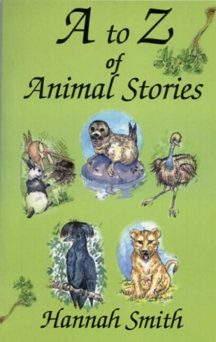 9780955796609: A to Z of Animal Stories