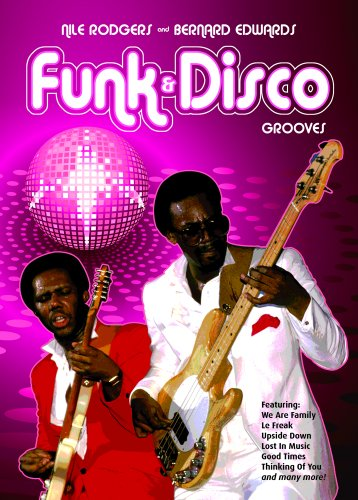 9780955798146: Nile Rodgers and Bernard Edwards Funk and Disco Grooves