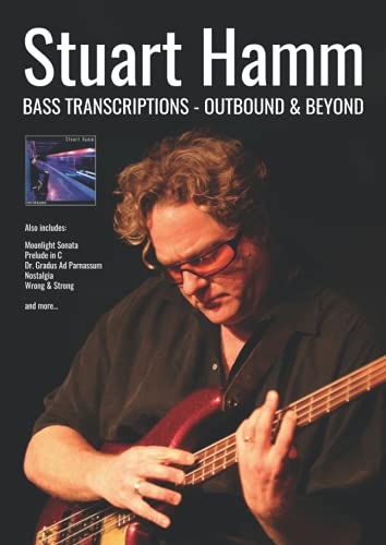 9780955798153: Stuart Hamm Bass Transcriptions: Outbound and Beyond