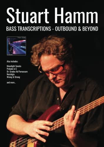 9780955798153: Stuart Hamm Bass Transcriptions: Outbound and Beyond