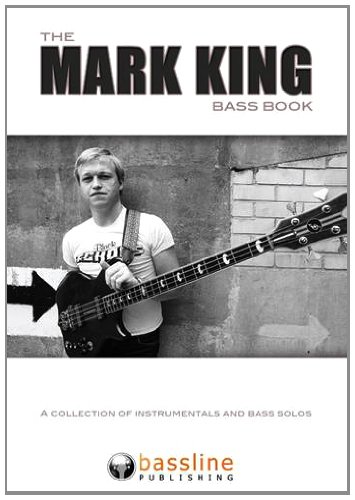 9780955798177: The Mark King Bass Book: A Collection of Instrumentals and Bass Solos