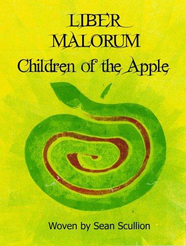 9780955798405: Liber Malorum: Children of the Apple