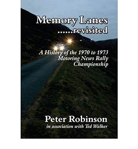 Memory Lanes .Revisited: Robinson, Peter