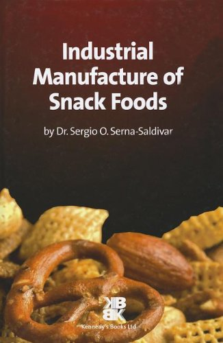 9780955808500: Industrial Manufacture of Snack Foods