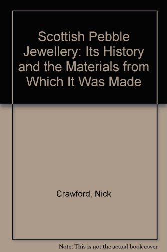 9780955810602: Scottish Pebble Jewellery: Its History and the Materials from Which It Was Made