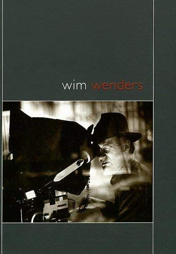 Wim Wenders: A Catalogue ----- SIGNED By WIM WENDERS: Jason Wood (Editor)