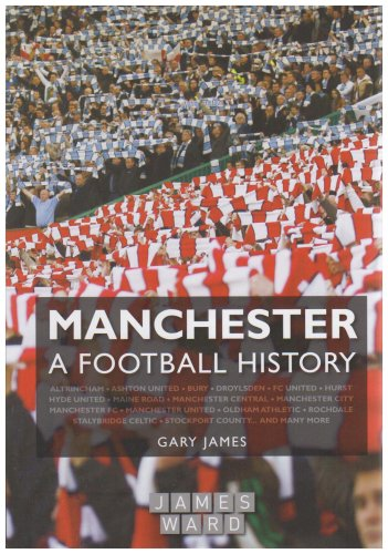 9780955812705: Manchester - A Football History
