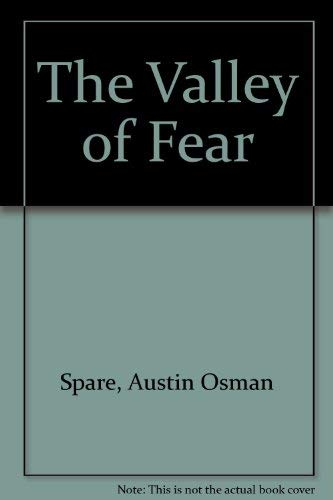 The Valley of Fear: Austin Osman Spare