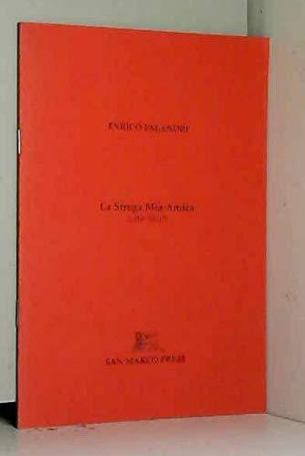9780955813887: La Strega Mia Amica / Little Witch (Italian and English Edition)