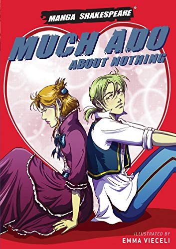 9780955816963: Manga Shakespeare Much Ado About Nothing