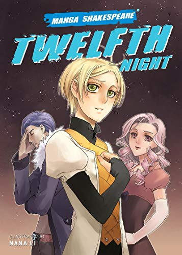 Manga Shakespeare Twelfth Night (Paperback): Richard Appignanesi