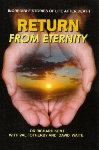 9780955818110: Return from Eternity