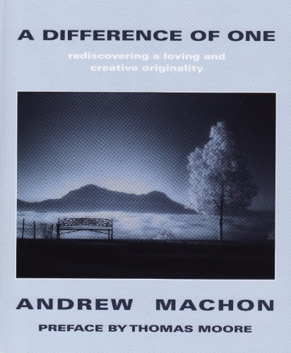 9780955818509: A Difference of One: Rediscovering a Loving and Creative Originality