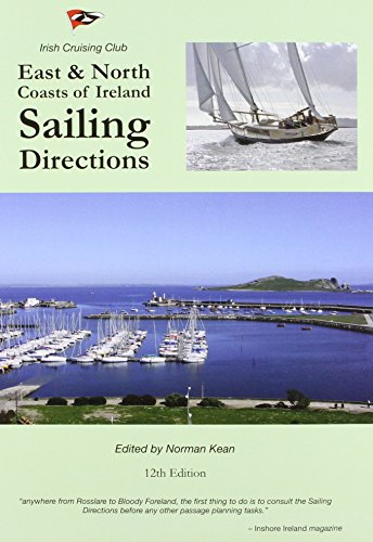 Sailing Directions for the East & North Coasts of Ireland
