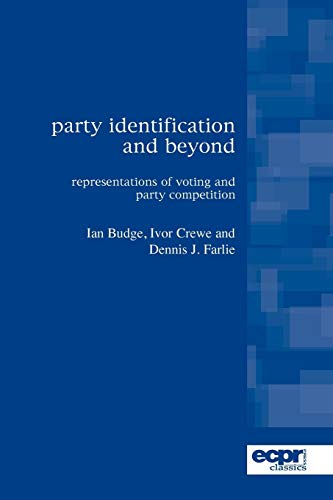 9780955820342: Party Identification and Beyond: Representations of Voting and Party Competition (ECPR Classics Series)