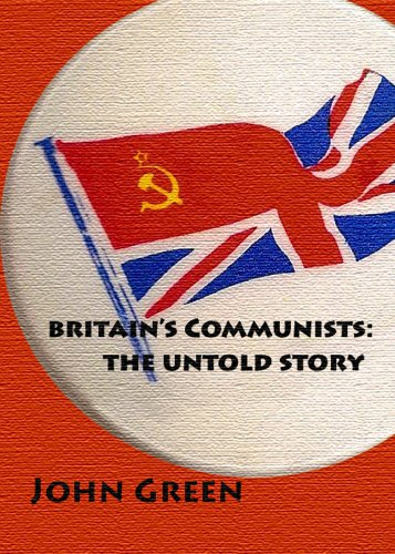 9780955822841: Britain's Communists: the Untold Story