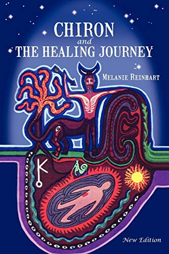 9780955823107: Chiron and the Healing Journey