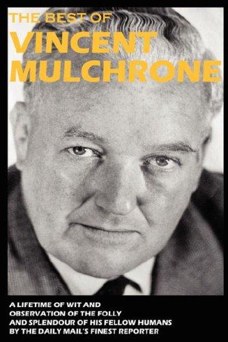 The Best of Vincent Mulchrone: Vincent Mulchrone