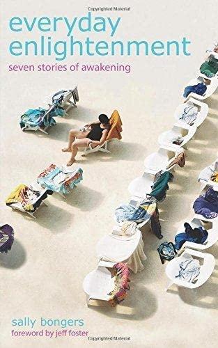 9780955829031: Everyday Enlightenment: Seven Stories of Awakening
