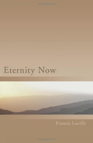 9780955829086: Eternity Now