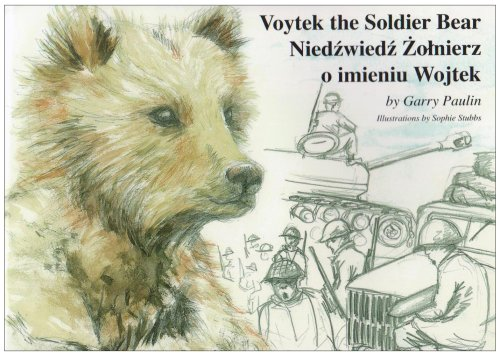 9780955829505: Voytek the Soldier Bear: Niedzwiedz Zolnierz O Imieniu Wojtek