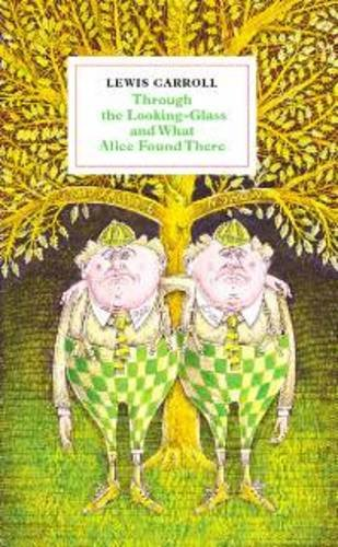 9780955834349: Through the Looking-glass and What Alice Found There: Illustrated by John Vernon Lord