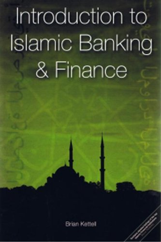 Introduction to Islamic Banking and Finance: Brian Kettell
