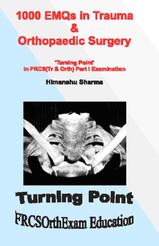 9780955845802: 1000 EMQs in Trauma & Orthopaedic Surgery: Turning Point in FRCS (Tr & Orth) Part I Examination