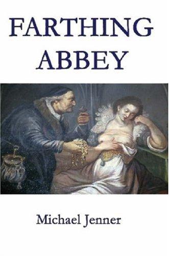 Farthing Abbey: Michael Jenner