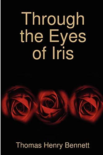 Through the Eyes of Iris: Bennett, Thomas Henry