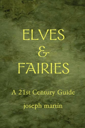 9780955857355: Elves & Fairies a 21st Century Guide