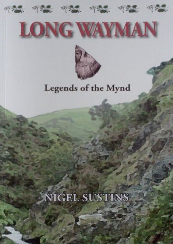 Long Wayman: Legends of the Mynd [Signed]: Sustins, Nigel