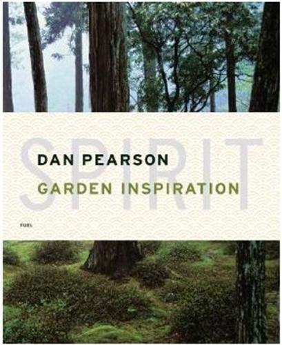 9780955862083: Spirit: Garden Inspiration: By Dan Pearson