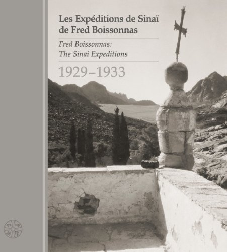 9780955862823: Fred Boissonnas: The Sinai Expeditions 1929-1933