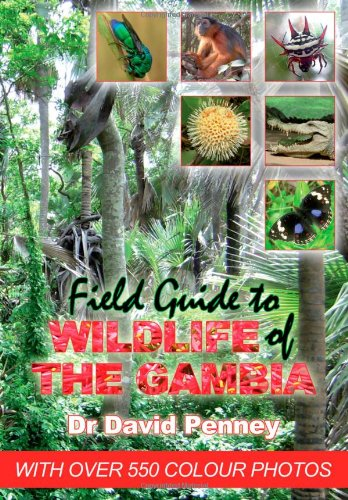 9780955863615: Field Guide to Wildlife of the Gambia: An Introduction to Common Flowers and Animals