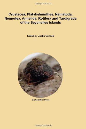 9780955863691: Crustacea, Platyhelminthes, Nematoda, Nemertea, Annelida, Rotifera and Tardigrada of the Seychelles Islands