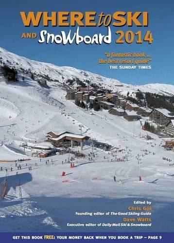 9780955866357: Where to Ski & Snowboard 2014