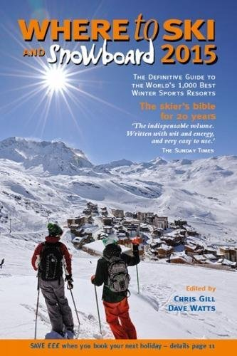 9780955866364: Where to Ski & Snowboard 2015