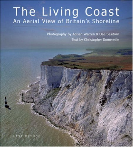 9780955866609: The Living Coast: An Aerial View of Britain's Shoreline