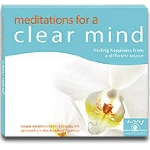 Meditations for Clear Mind: Finding Happiness from a Different Source (Living Meditation): Gyatso, ...