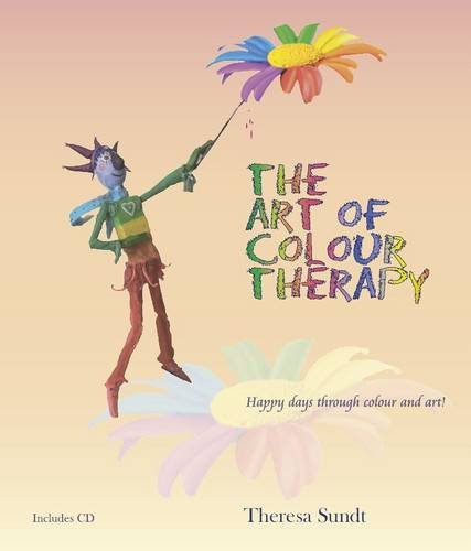 9780955866906: The Art of Colour Therapy
