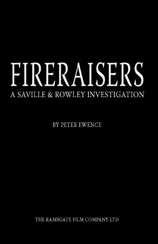 9780955871009: Fireraisers: A Saville and Rowley Investigation