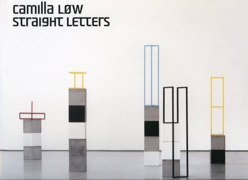 Camilla Low: Straight Letters: n/a