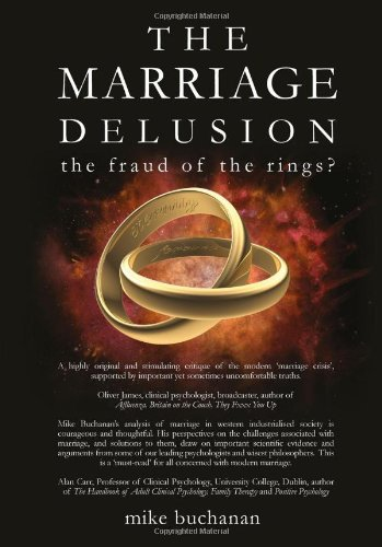 9780955878459: THE MARRIAGE DELUSION - the fraud of the rings?