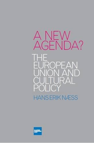 9780955880438: A New Agenda?: The European Union and Cultural Policy