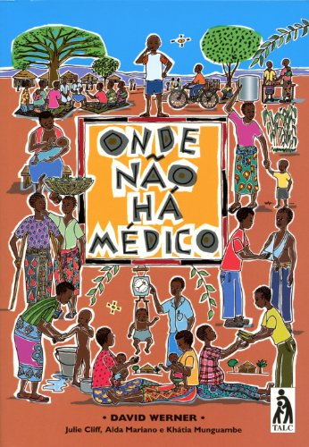 9780955881107: Onde Nao Ha Medico/Where There is No Doctor (Portuguese Edition)