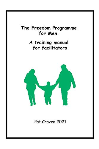 9780955882760: Freedom Programme for Men: A Manual for Facilitators