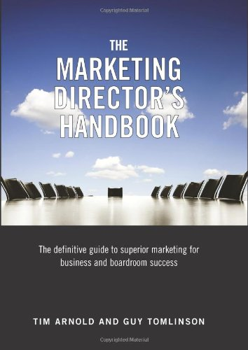 Marketing Director's Handbook: Tim Arnold
