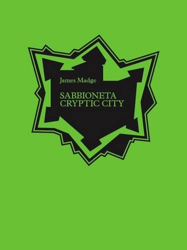 9780955886812: Sabbioneta: Cryptic City