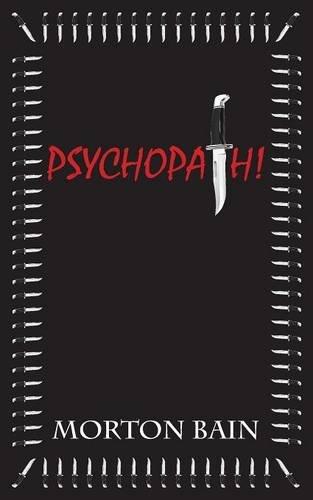 9780955888229: Psychopath!